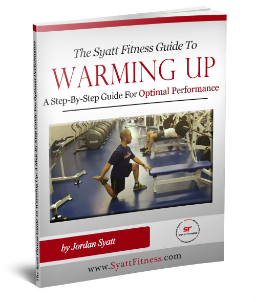 The Syatt Fitness Guide to Warming Up: A Step by Step Guide for Optimal Performance
